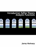 Introduction Tothe Theory Analytic Functions