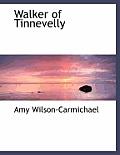 Walker of Tinnevelly