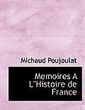 Memoires a Lhistoire de France