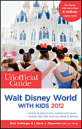 Unofficial Guide to Walt Disney World with Kids 2012