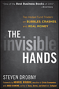 Invisible Hands Top Hedge Fund Traders on Bubbles Crashes & Real Money