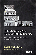 Hey Whipple Squeeze This A Guide to Creating Great Advertising 4th Edition