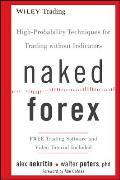 Naked Forex High Probability Techniques for Trading Without Indicators
