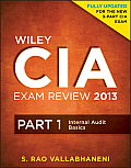 Wiley CIA Exam Review 2013: Part 1, Internal Audit Basics