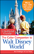 Unofficial Guide Color Companion to Walt Disney World 2nd Edition