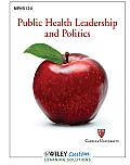 Public Health LDRSHP. and Politics >custom< (11 Edition)