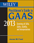 Wiley's Practitioner's Guide To Gaas 2013 (13 - Old Edition)