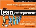 Lean Entrepreneur How to Create Products Innovate with New Ventures & Disrupt Markets
