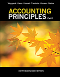 Accounting Principles, Part 2 (Canadian Edition) (6TH 13 Edition)
