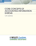 Core Concepts of Accounting. (LL) (Custom) (12TH 12 Edition)