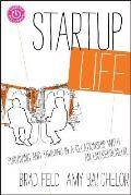 Startup Life Surviving & Thriving in a Relationship with an Entrepreneur