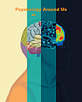 Psychology Around Us >custom< (2ND 12 Edition)