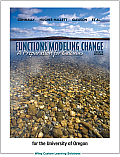 Functions Modeling Change a Preparation for Calculus for University of Oregon 4th Edition