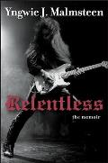 Relentless The Memoir