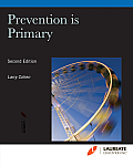 Prevention Is Primary >custom< (2ND 12 Edition)