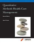 Quantitative Methods Health Care Management (Custom) (2ND 09 Edition)