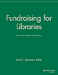 Fundraising for Libraries: How to Plan Profitable Special Events