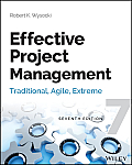 Effective Project Management Traditional Agile Extreme