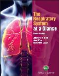 The Respiratory System at a Glance, 4e