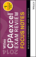 Wiley Cpaexcel Exam Review 2014 Focus Notes Business Environment & Concepts