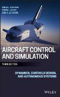 Aircraft Control & Simulation Dynamics Controls Design & Autonomous Systems
