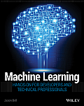 Machine Learning 1st Edition Hands On for Developers & Technical Professionals