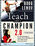 Teach Like A Champion 2.0 49 Techniques That Put Students On The Path To College