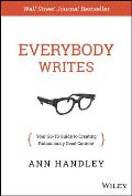 Everybody Writes Your Go To Guide to Creating Ridiculously Good Content