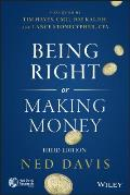 Being Right or Making Money 3e