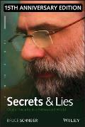 Secrets & Lies Digital Security in a Networked World