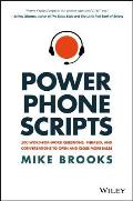 Power Phone Scripts 500 Word for Word Questions Phrases & Conversations to Open & Close More Sales