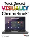 Teach Yourself VISUALLY Chromebook
