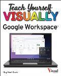 Teach Yourself VISUALLY Google Workspace