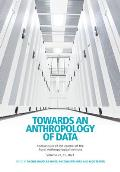 Towards an Anthropology of Data