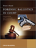 Forensic Ballistics in Court