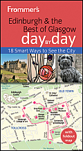 Frommer's Day by Day - Pocket #190: Frommer's Edinburgh and the Best of Glasgow Day by Day