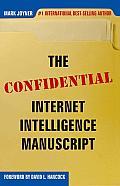 The Confidential Internet Intelligence Manuscript