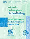 Alternative Technologies for Surface Finishing Cleaner Technologies for Printed Wiring Board Manufacturers