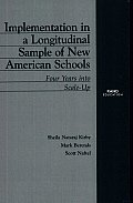 Implementation in a Longitudinal Sample of New American Schools: Four Years into scale-up
