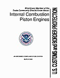 What Every Member of the Trade Community Should Know about Internal Combustion Piston Engines