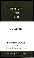 Policy for Land: Law and Ethics
