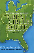 The Great Circle Route: A Guide to Planning and Cruising around the Eastern USA