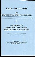 "Palatine & Palatinate; & Annotations to Strassburger & Hinke's ""Pennsylvania German Pioneers"""
