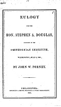 Eulogy upon the Hon. Stephen a. Douglas