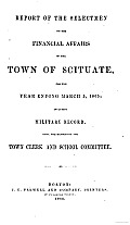 Report of the Selectmen on the Financial Affairs of the Town of Scituate for the Year Ending March 5 1865