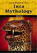 Handbook of Inca Mythology