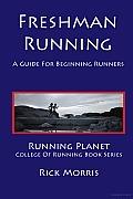 Freshman Running - a Guide for Beginning Runners
