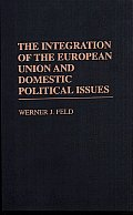 The Integration of the European Union and Domestic Political Issues