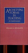 Archetypal Forms in Teaching: A Continuum