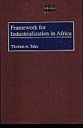 Framework for Industrialization in Africa